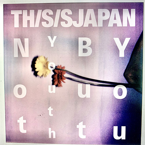Not Youth But You by THIS IS JAPAN