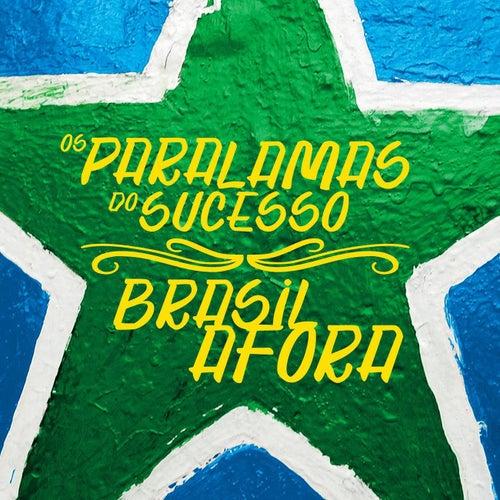 Brasil Afora de Os Paralamas Do Sucesso