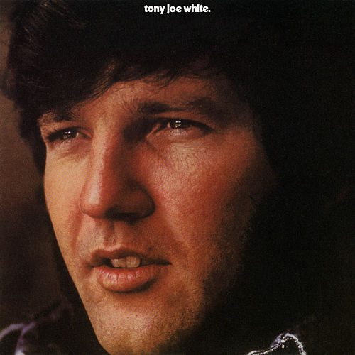 Tony Joe White (Expanded Edition) by Tony Joe White