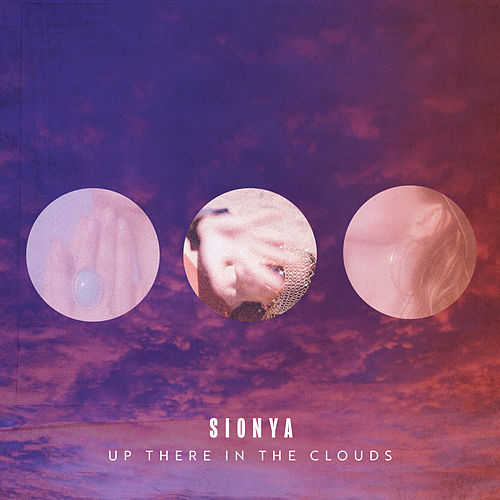 Up There in the Clouds by Sionya