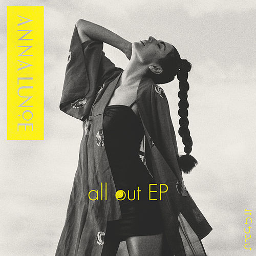 All Out EP by Anna Lunoe
