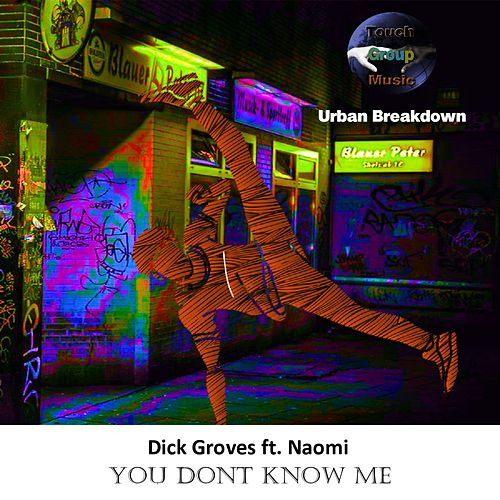 You Don't Know Me by Dick Groves