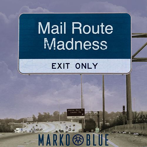 Mail Route Madness by Marko Blue