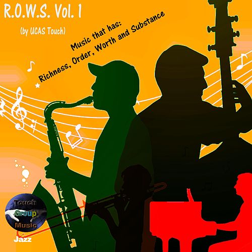 R.O.W.S., Vol. 1 by UCAS Touch