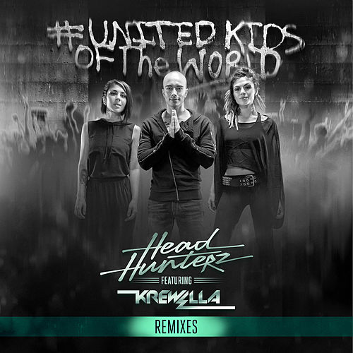 United Kids of the World (Remixes) von Headhunterz