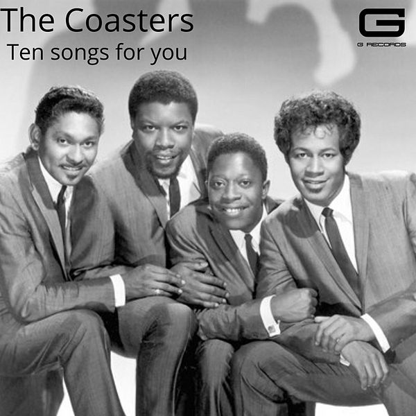 Ten songs for you di The Coasters : Napster