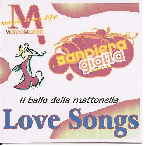 Love Songs von I Bandiera Gialla