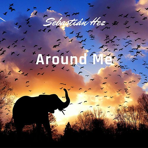 Around Me de Sebastián Hez