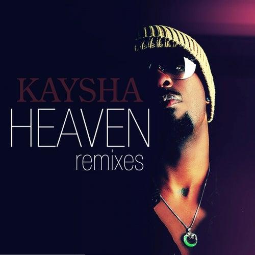 Heaven (Remixes) by Kaysha