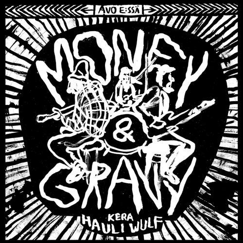 Avo E:ssä kera Hauli Volf de Money (Hip-Hop)