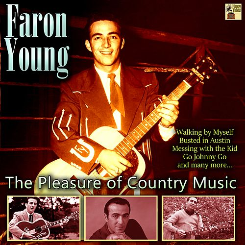The Pleasure of Country Music de Faron Young