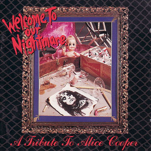 Welcome to Our Nightmare: A Tribute to Alice Cooper de Various Artists