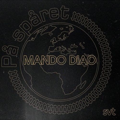Musiken från På Spåret di Mando Diao