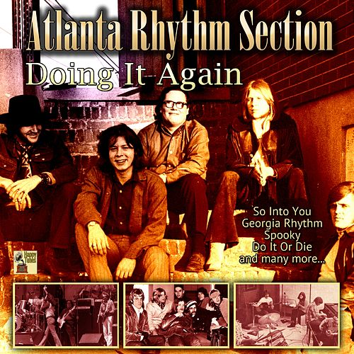 Doing It Again von Atlanta Rhythm Section