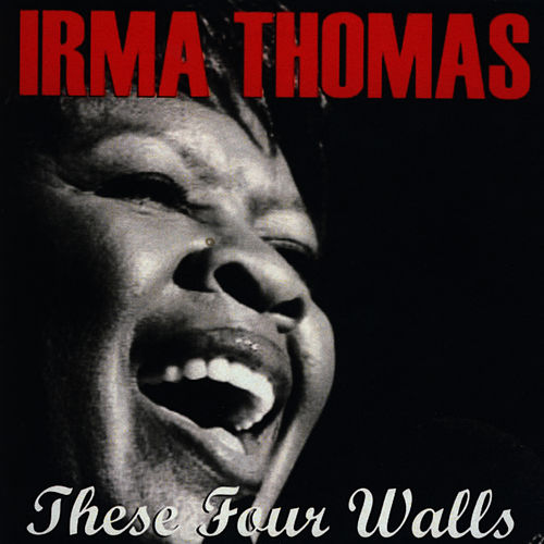 These Four Walls de Irma Thomas
