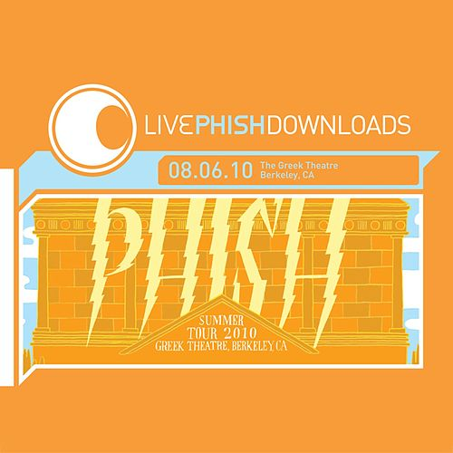 Live Phish: 8/6/10 Greek Theatre, Berkeley, CA by Phish