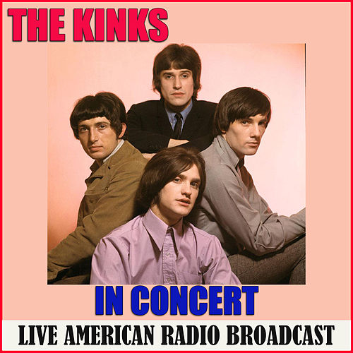 The Kinks in Concert (Live) von The Kinks