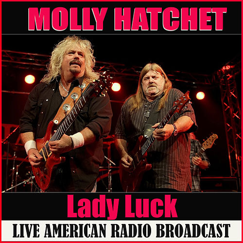 Lady Luck (Live) de Molly Hatchet