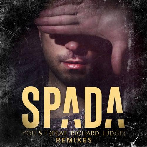 You & I (Remixes) by Spada