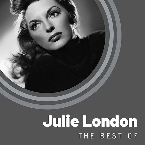 The Best of Julie London by Julie London