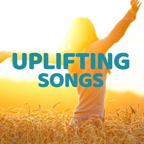Uplifting Songs von Various Artists