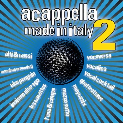 A Cappella Made In Italy, Vol. 2 de Various Artists