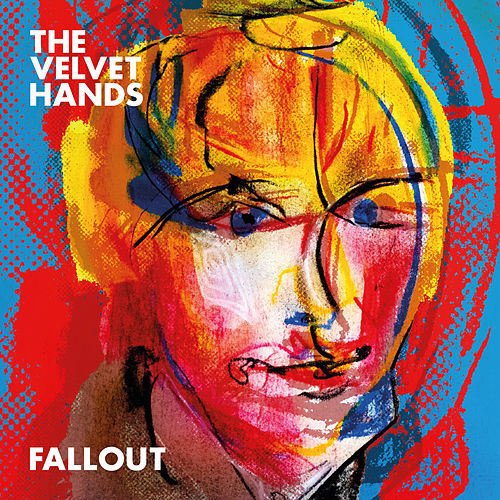 Fallout de The Velvet Hands