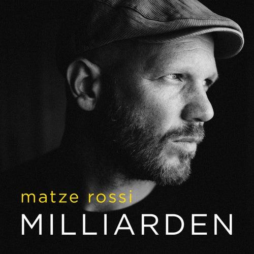 Milliarden by Matze Rossi