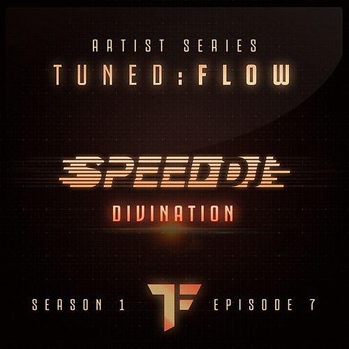 Divination (T:F Artist Series S01-E07) by Speed DJ