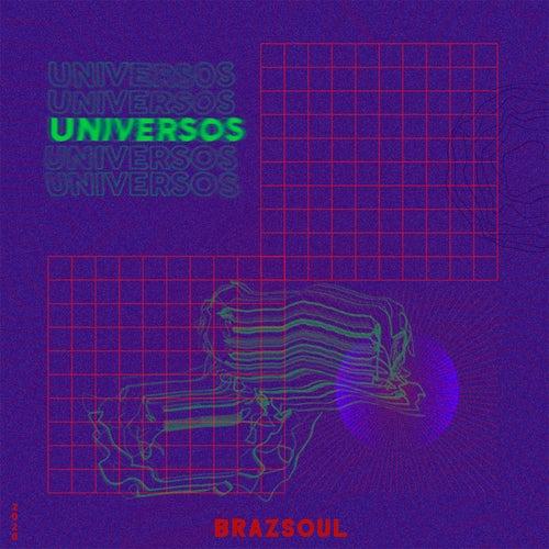 Universos by Brazsoul
