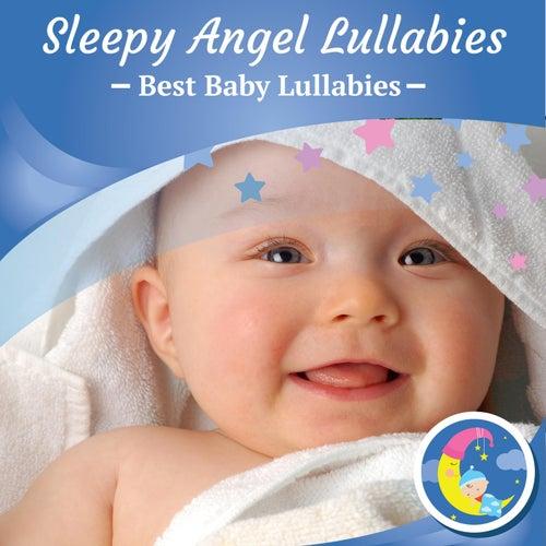 Sleepy Angel Lullabies by Best Baby Lullabies
