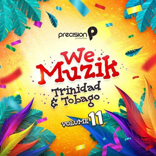 We Muzik (Soca 2020 Trinidad and Tobago Carnival), Vol. 11 by Various Artists