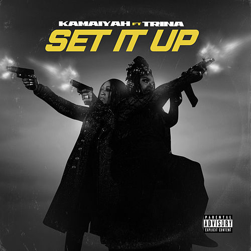 Set It Up (feat. Trina) de Kamaiyah