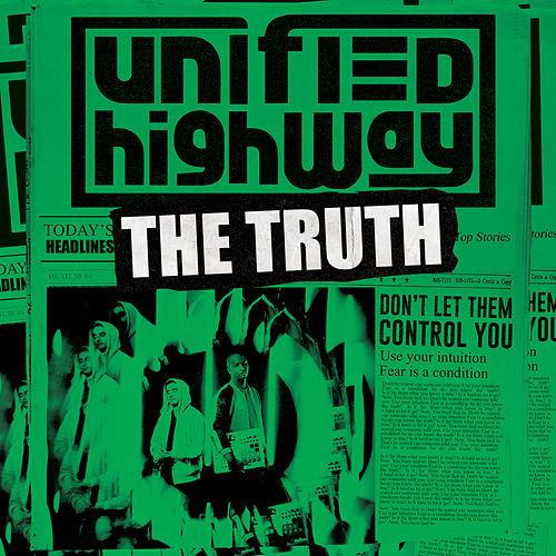 The Truth de Unified Highway
