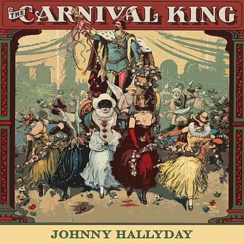 Carnival King de Johnny Hallyday