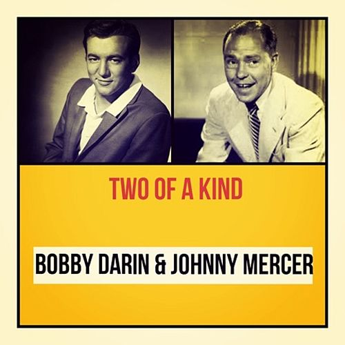Two of a Kind by Johnny Mercer