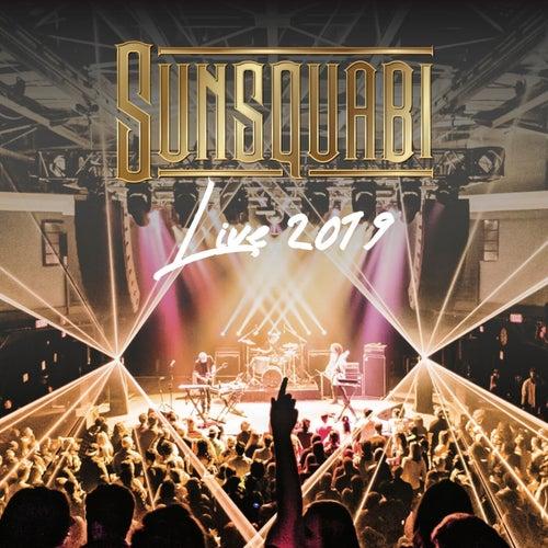 Live 2019 de Sunsquabi