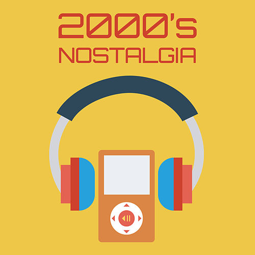 2000's Nostalgia by Various Artists