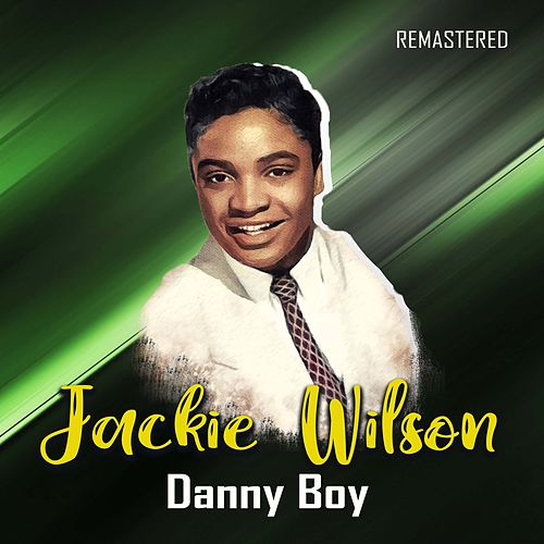 Danny Boy (Remastered) by Jackie Wilson