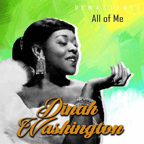 All of Me (Remastered) de Dinah Washington