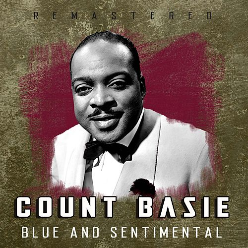 Blue and Sentimental (Remastered) by Count Basie