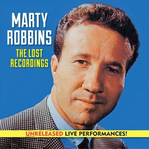 Marty Robbins The Lost Recordings (Unreleased Live) de Marty Robbins