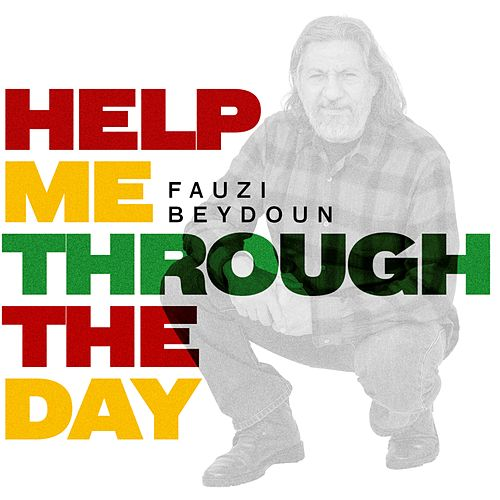 Help Me Through the Day de Fauzi Beydoun