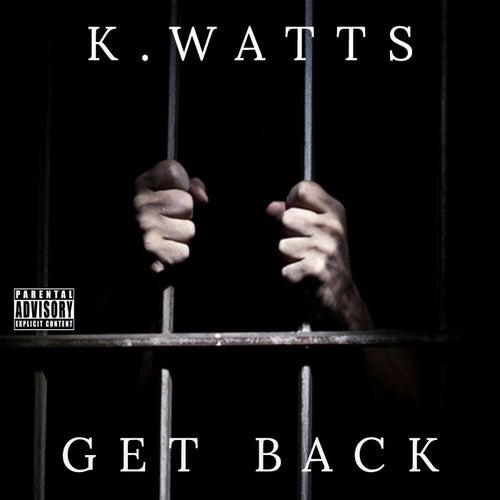 Get Back fra K. Watts