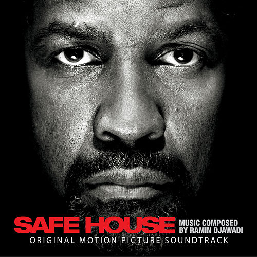 Safe House (Original Motion Picture Soundtrack) by Ramin Djawadi