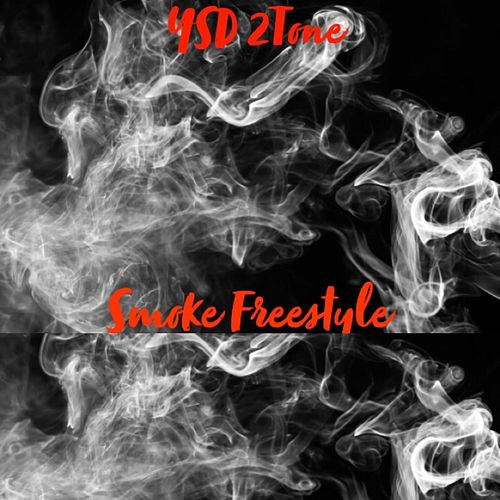 Smoke Freestyle de YSD 2Tone