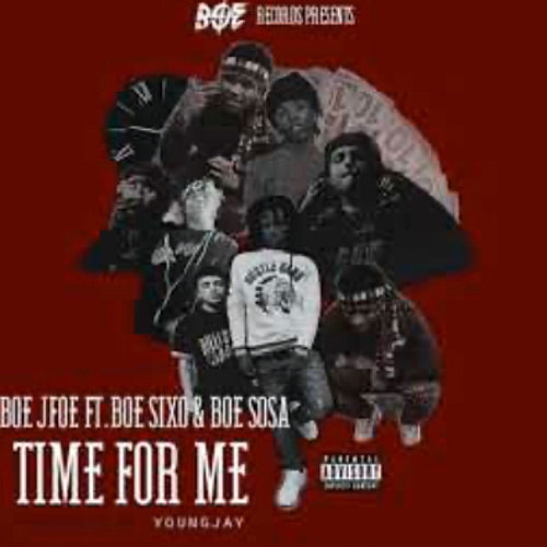 Time For Me by Boe Sosa
