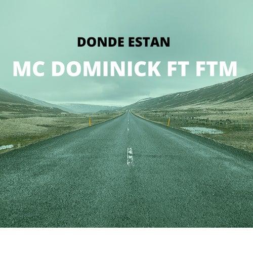 Donde Estan de MC Dominick