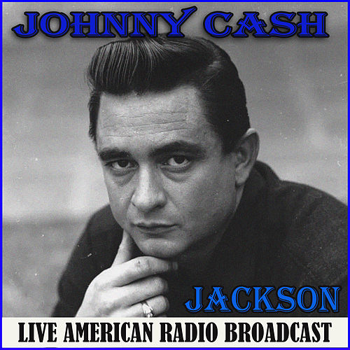 Jackson (Live) van Johnny Cash
