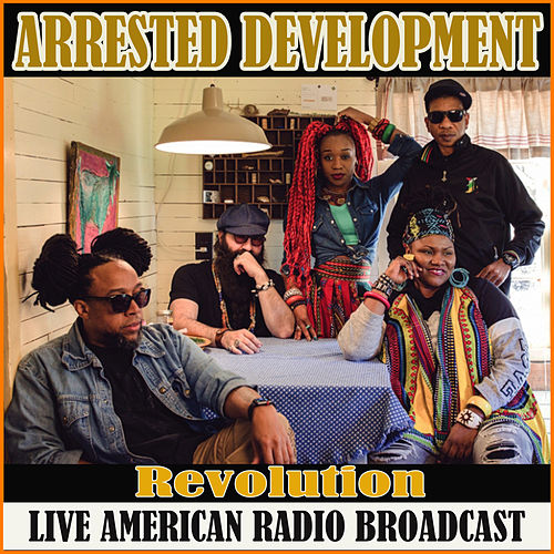 Revolution (Live) von Arrested Development